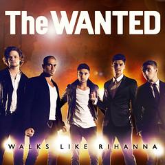 The Wanted – Walks like Rihanna