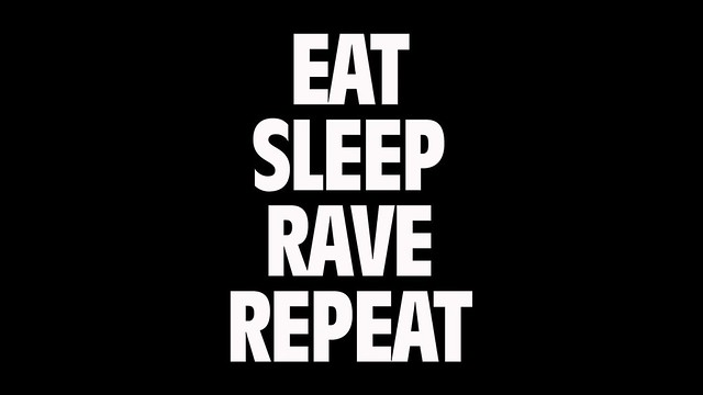 Miss W: Eat, sleep, rave, repeat