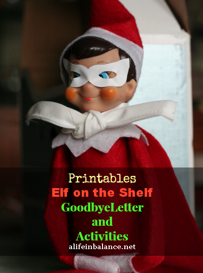 Elf on the Shelf Printables: Goodbye Letter and Activities