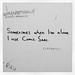 Sometimes when I'm alone I use Comic Sans by Jonas Tana
