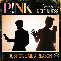 Pink – Just Give Me a Reason (feat. Nate Ruess)