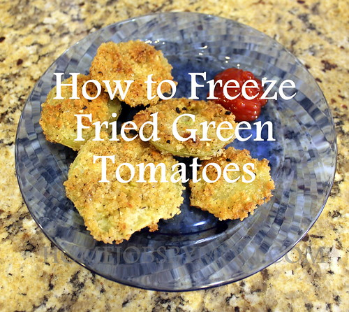 How to Freeze Fried Green Tomatoes