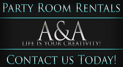 ::A&A:: Party Room Rentals Now Available!! by Alliana Petunia