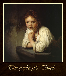 The fragile touch