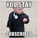 You stay Subscribed | Mafia Baby | Meme Generator by Christopher S. Penn