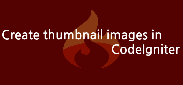 Create thumbnail images in CodeIgniter