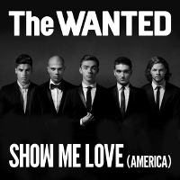The Wanted – Show Me Love (America)