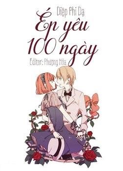 Ép Yêu 100 Ngày - Diệp Phi Dạ