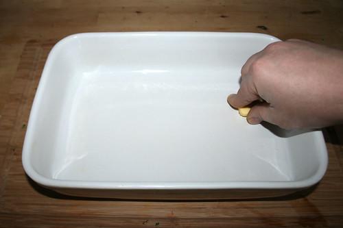 31 - Auflaufform ausfetten / Grease casserole
