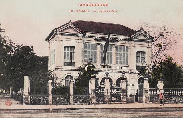 SAIGON - La Justice de Paix (Tòa Hòa Giải, nơi ngày nay là cao ốc Sunwah đường Nguyễn Huệ)