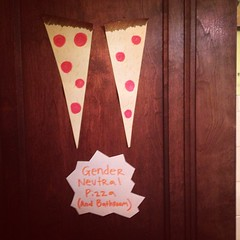 Gender-neutral pizza (and bathroom) #pizzaqueen
