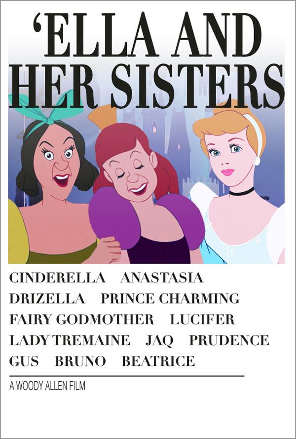 Cinderela + Hannah e Suas Irmãs