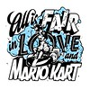 All is Fair in Love and Mario Kart