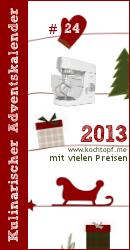 Kulinarischer Adventskalender 2013 - Türchen #24