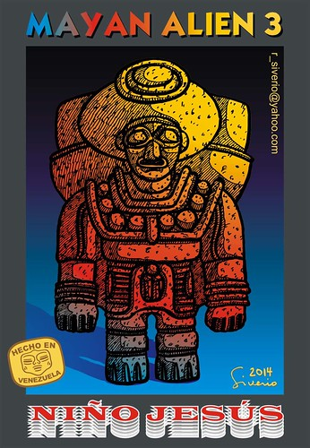 Mayan Alien 3 (Alienígena Maya 3) by Niño Jesús