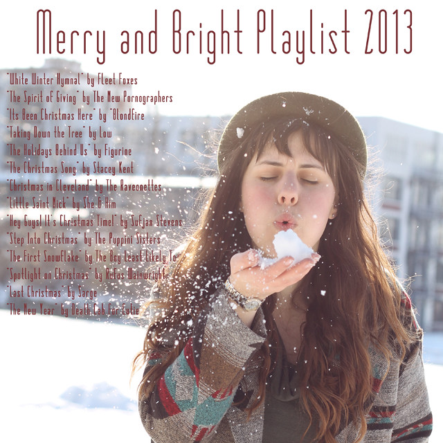 Merry and Bright Playlist 2013