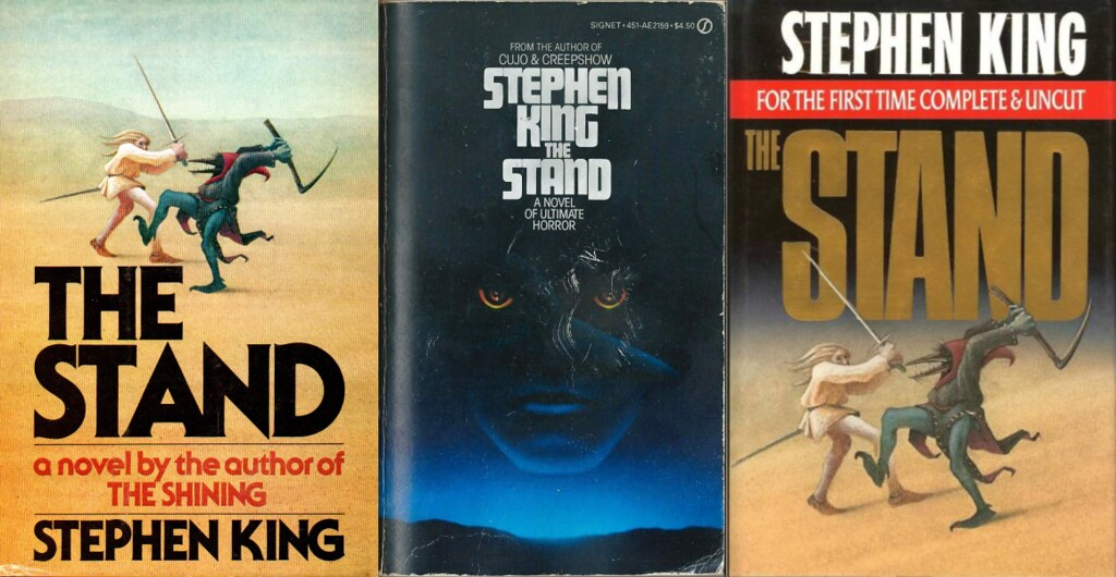Covers of the original hardbound, Signet paperback, and uncut versions of Stephen King's The Stand.