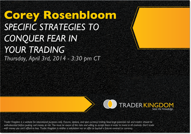 Trader Kingdom Overcoming Fear Webinar