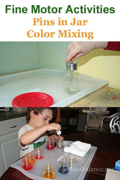 Montessori Preschool: Fine Motor Activities - Pins in Jar and Color Mixing