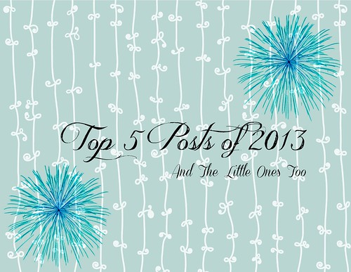 top 5 posts of 2013
