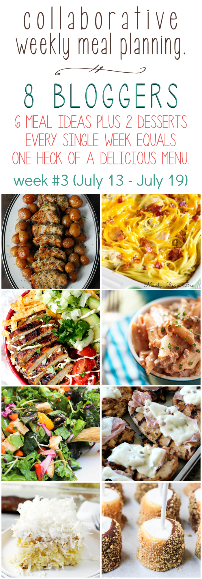 Collaborative weekly meal planning. 8 bloggers. 6 meal ideas plus 2 desserts every single week equals one heck of a delicious menu! Week 3