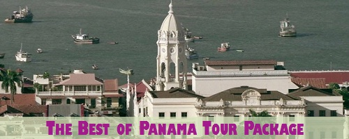 The Best of Panama Tour Package