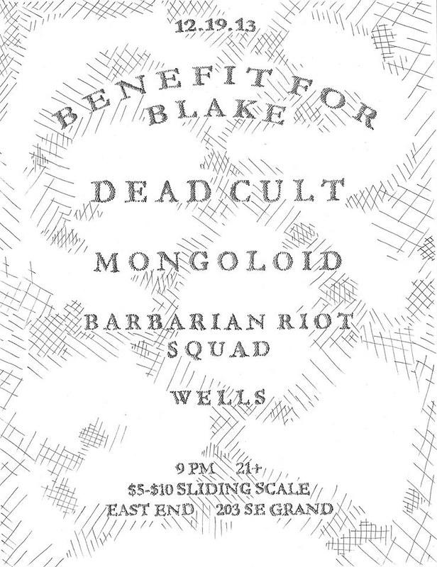12/19/13 DeadCult/Mongoloid/BarbarianRiotSquad/Wells