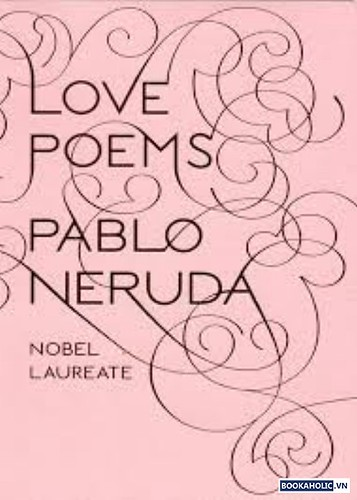 love poems pablo neruda