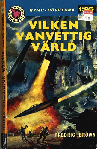 Fredric Brown, Vilken vanvettig värld [What Mad Universe] (1959 - Rymdböckerna [14]) cover by