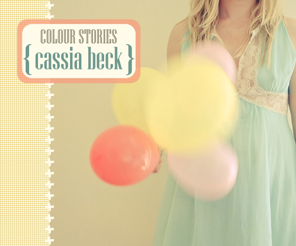 colour stories : Cassia Beck | Emma Lamb
