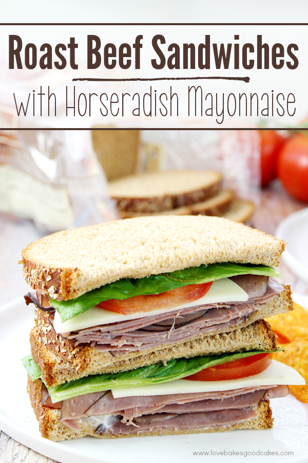 Roast Beef Sandwiches with Horseradish Mayonnaise stacked on a plate.