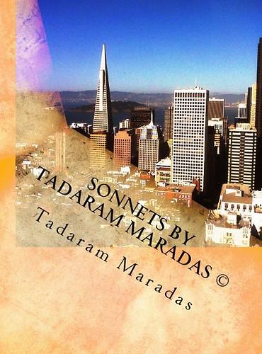 Sonnets by Tadaram Maradas © Authored by Tadaram Maradas by Tadaram Alasadro Maradas
