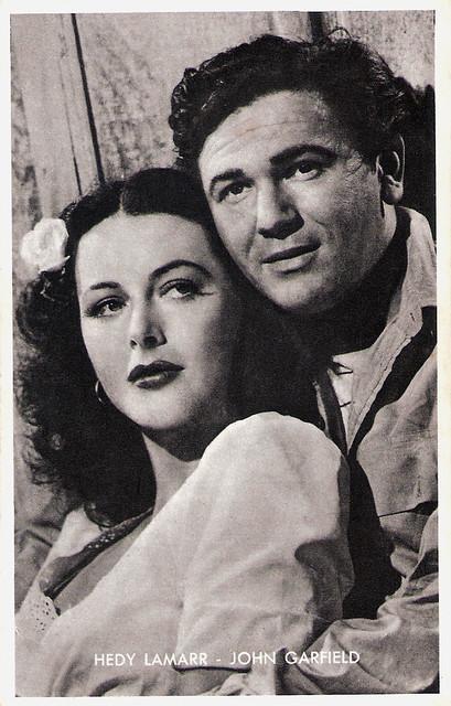 Hedy Lamarr, John Garfield
