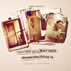 Hà Trần & Đỗ Bảo – Cánh Cung 3: Chuyện Của Mặt Trời, Chuyện Của Chúng Ta (2013) (MP3 + iTunes M4A) [Album]