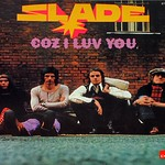 "SLADE COZ I LOVE YOU GLAM 12"" LP"