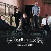 OneRepublic – Say (All I Need)