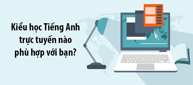 khóa học trực tuyến nào phù hợp với bạn nhất?