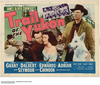 "A promotional poster from the motion picture ""Trail of the Yukon,"" 1949 / Affiche promotionnelle du film « Trail of the Yukon », 1949"