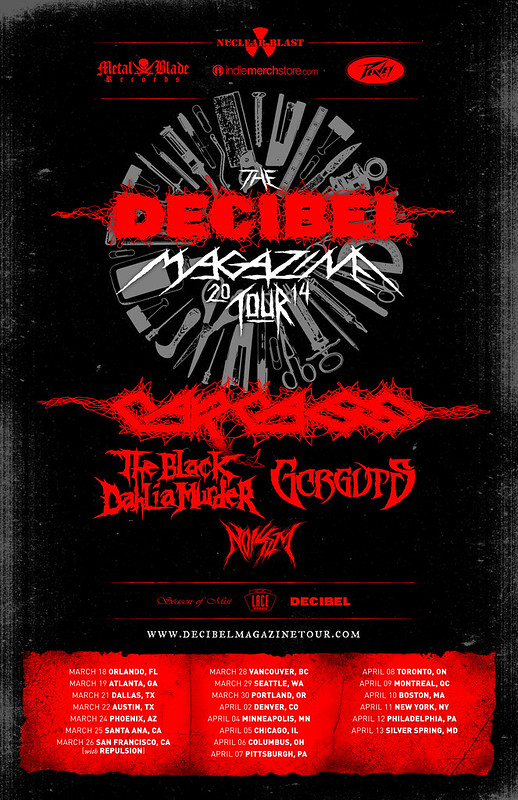 Decibel Magazine Tour2014 /w/ Carcass/ Black Dhalia Murder/ Gorguts/ Noisem