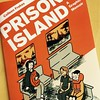 Just arrived! Sample Chapter for alum Colleen Frakes PRISON ISLAND @cartoonstudies Schulz Library! Due out in fall. #schulzlibrary