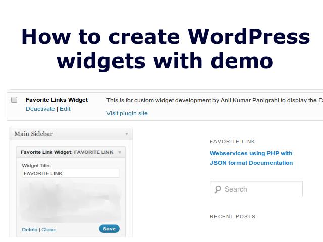 How to create WordPress widgets with demo by Anil Kumar Panigrahi