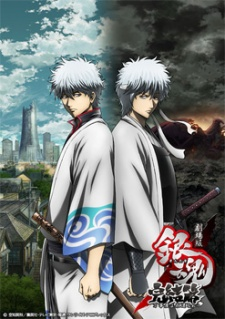 Gintama movie 2: Chương cuối cùng - Mãi mãi là Tiệm Vạn Năng - Gintama: The Final Chapter - Be Forever Yorozuya | Gintama Movie 2