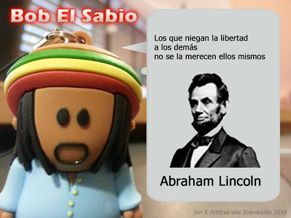 Bob El Sabio. La Libertad