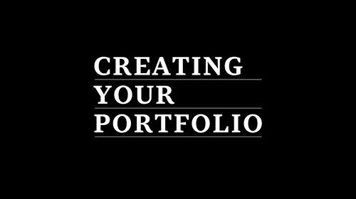 What are the importance of creating your own portfolio?
