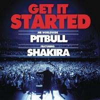 Pitbull – Get It Started (feat. Shakira)