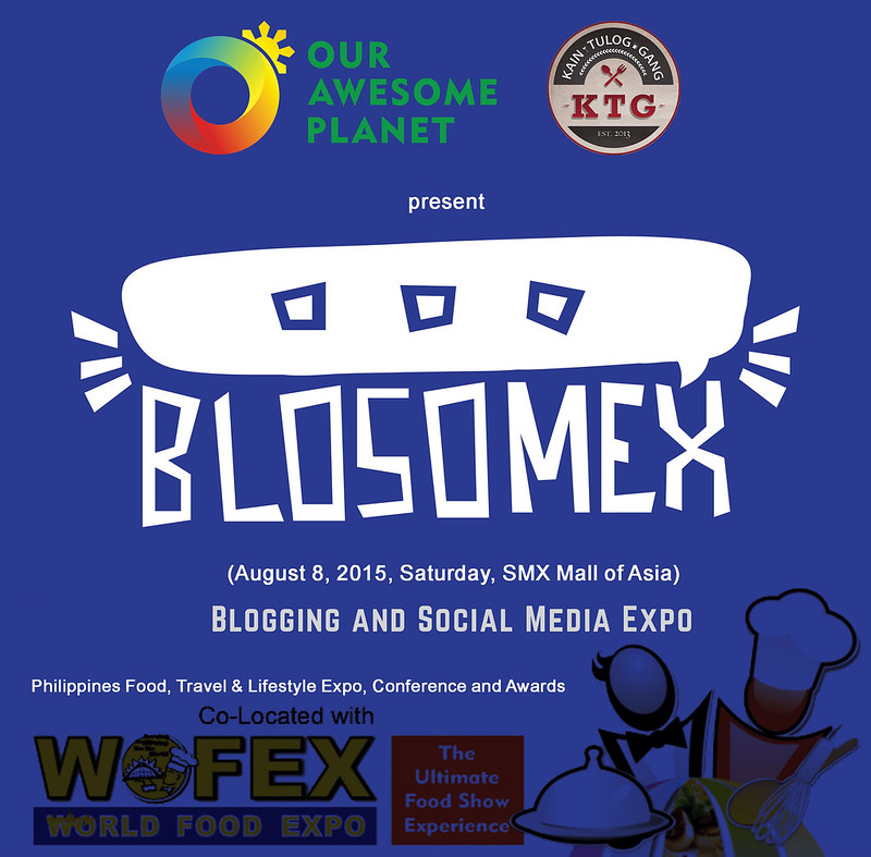Announcing… BLOSOMEX: Blogging and Social Media Expo Manila! OAP x KTG x WOFEX