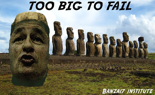 TOO BIG TO FAIL by WilliamBanzai7/Colonel Flick