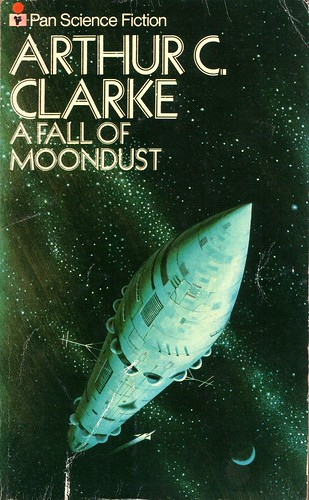 A Fall of Moondust by Arthur C. Clarke. Pan 1976. Cover artist Dean Ellis