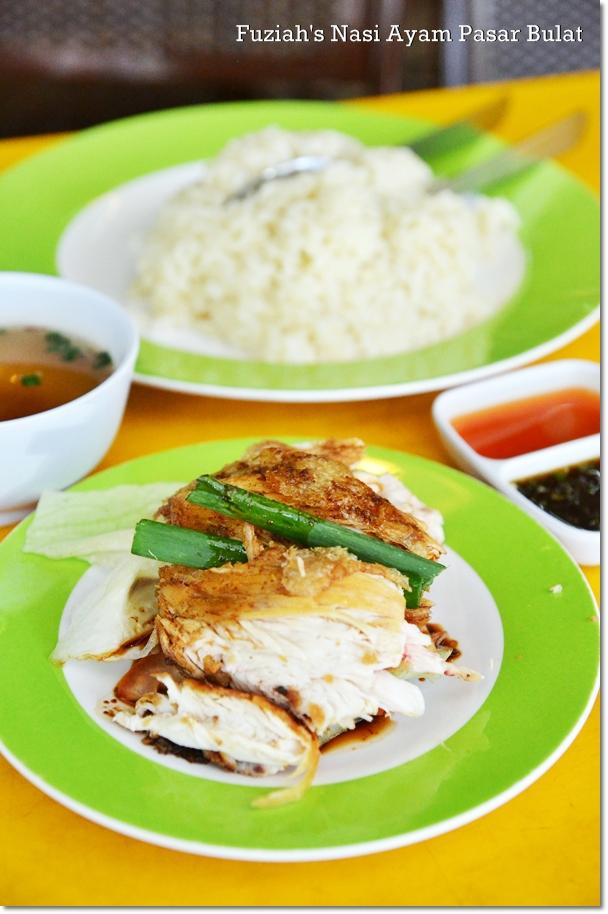 Restoran Fuziah Nasi Ayam Pasar Bulat