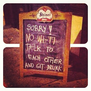 Sorry! No Wi-Fi, talk to each other and get drunk! #photoexalt #picoftheday #photooftheday #likeforlike #instadrunk #instacool #lol #igersroma #daicazzo